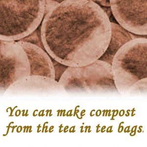 Composting tea bags.