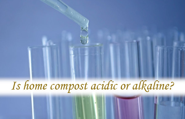 Is home compost acidic or alkaline?