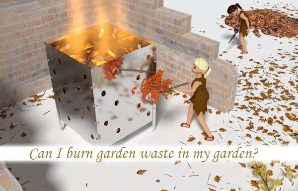 Can I burn garden waste in my garden?