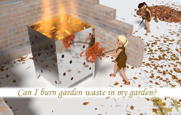 Can I burn garden waste in my garden?