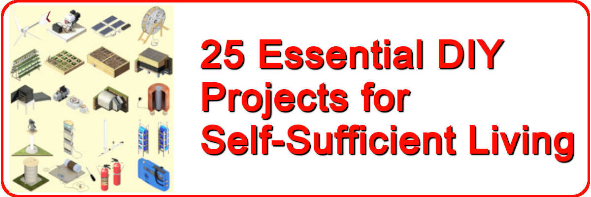25 projects for self sufficient living