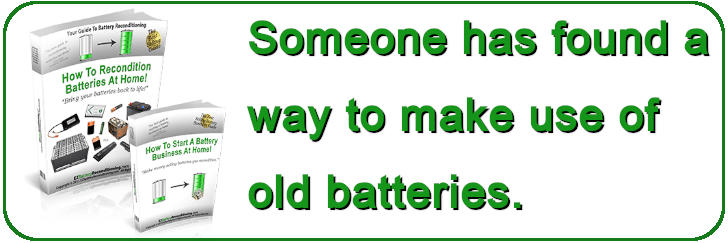 Learn how to recondition old batteries